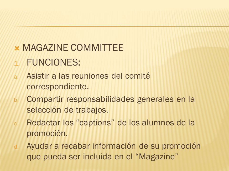 MAGAZINE COMMITTEE FUNCIONES: