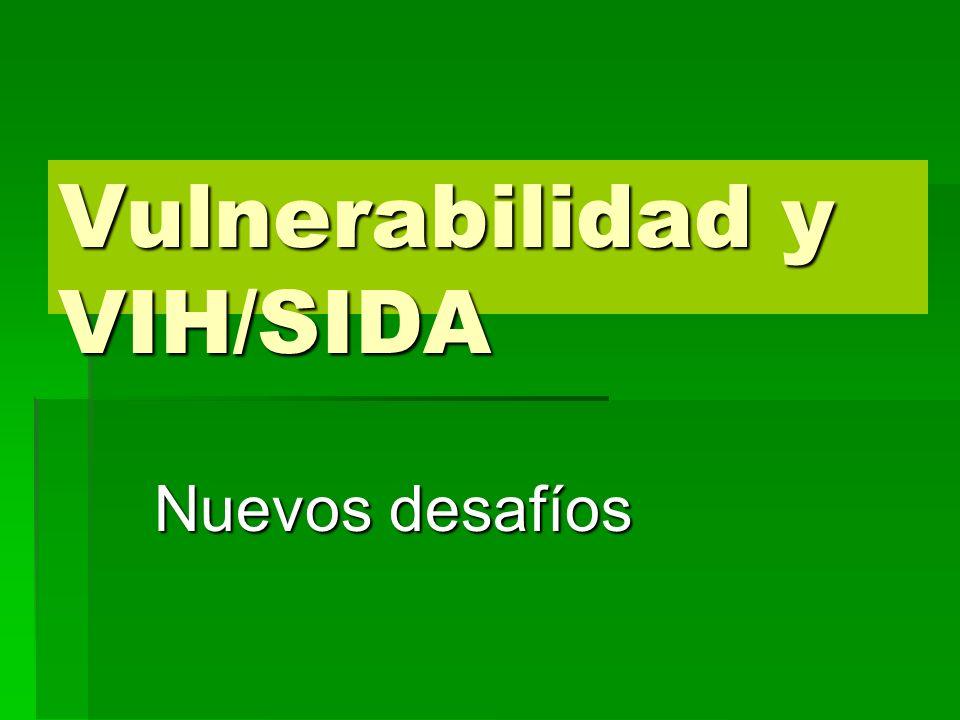 Vulnerabilidad y VIH/SIDA