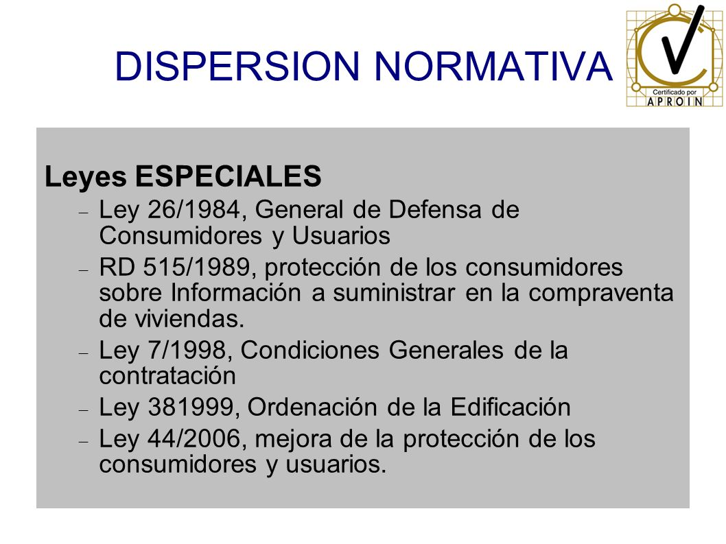 DISPERSION NORMATIVA Leyes ESPECIALES
