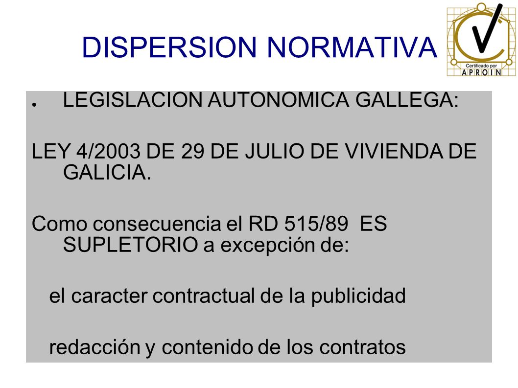 DISPERSION NORMATIVA LEGISLACION AUTONOMICA GALLEGA: