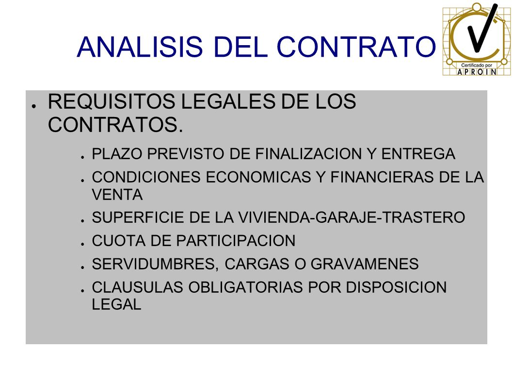 ANALISIS DEL CONTRATO REQUISITOS LEGALES DE LOS CONTRATOS.