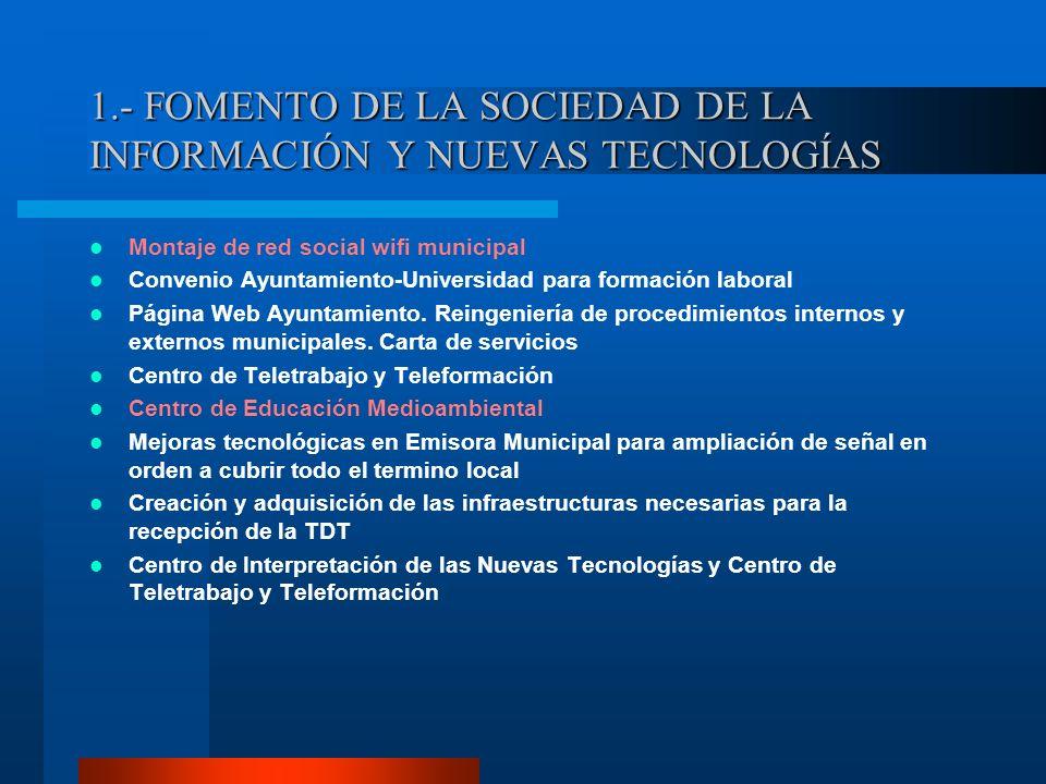 1.- FOMENTO DE LA SOCIEDAD DE LA INFORMACIÓN Y NUEVAS TECNOLOGÍAS
