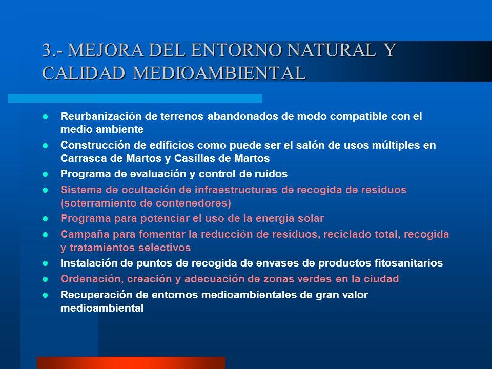 3.- MEJORA DEL ENTORNO NATURAL Y CALIDAD MEDIOAMBIENTAL