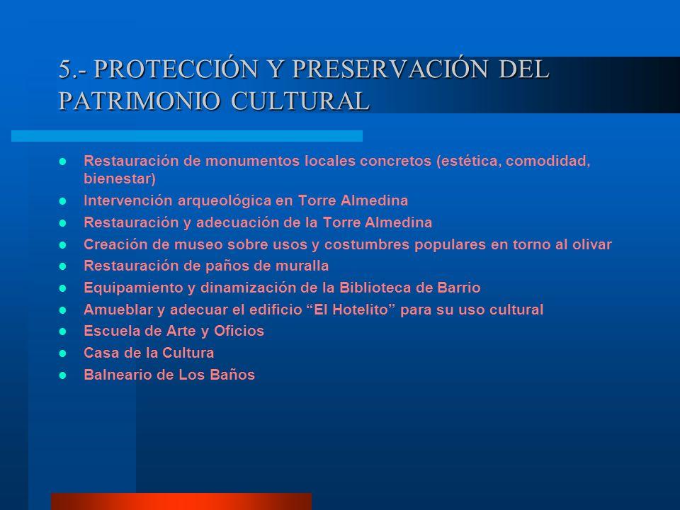 5.- PROTECCIÓN Y PRESERVACIÓN DEL PATRIMONIO CULTURAL