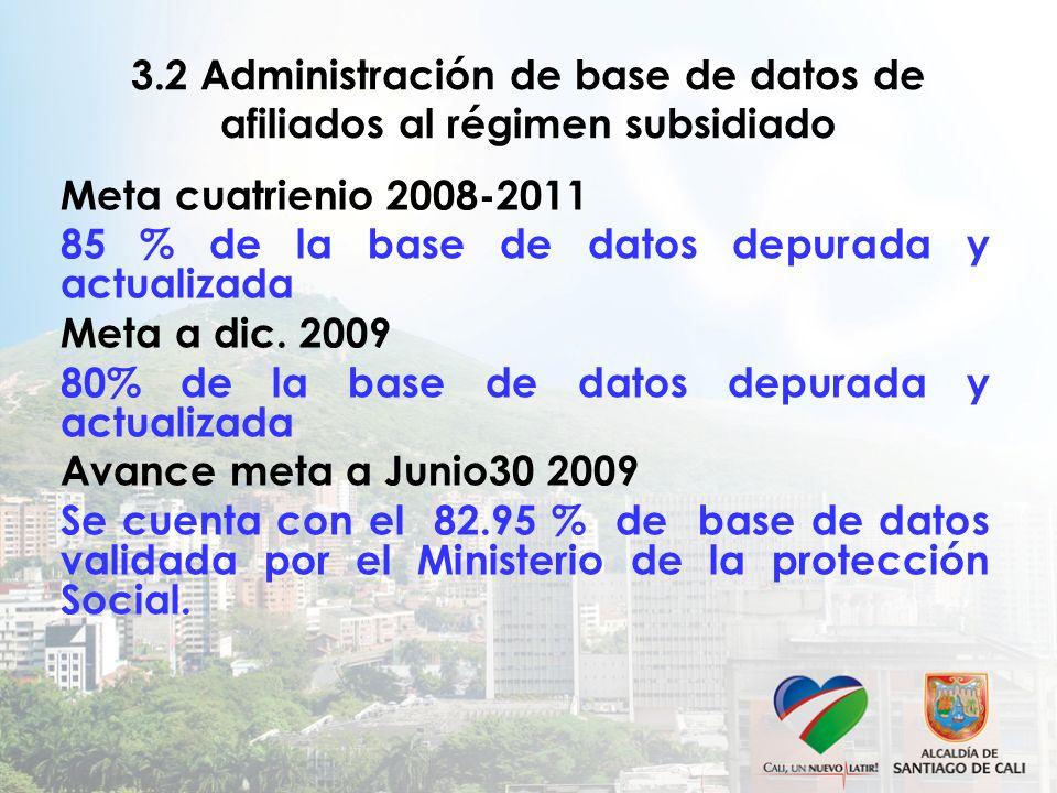 3.2 Administración de base de datos de afiliados al régimen subsidiado