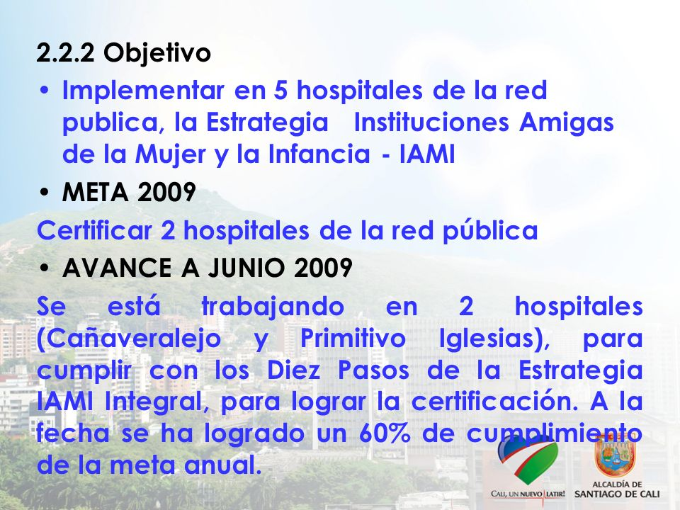 Certificar 2 hospitales de la red pública AVANCE A JUNIO 2009