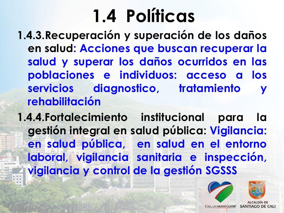 1.4 Políticas