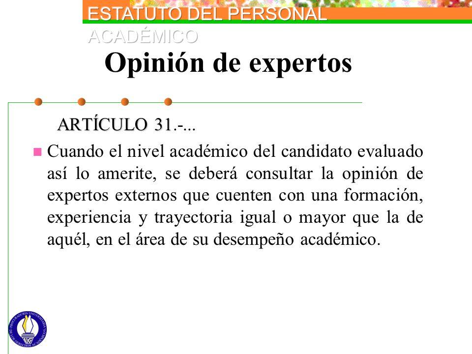 Opinión de expertos ARTÍCULO 31.-...