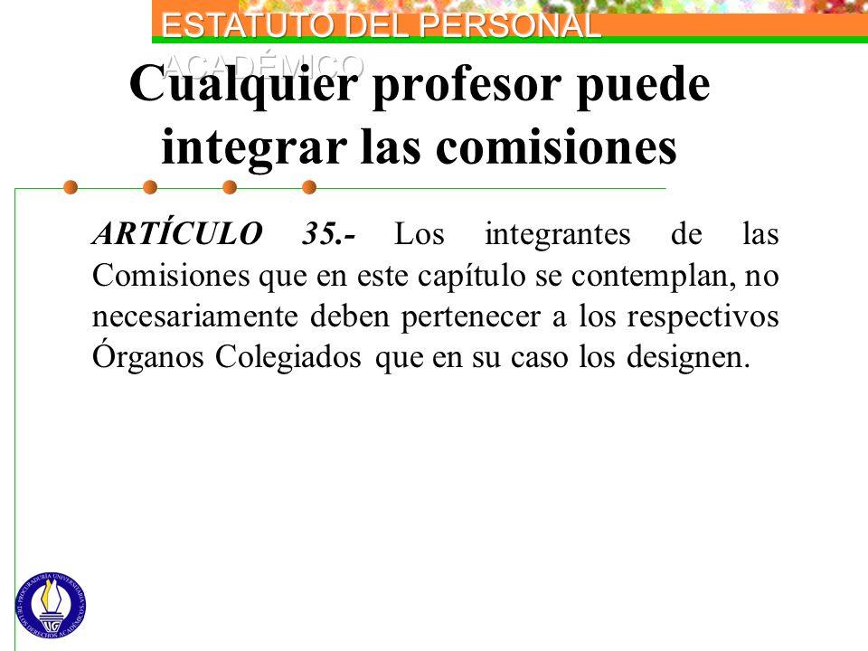 Cualquier profesor puede integrar las comisiones