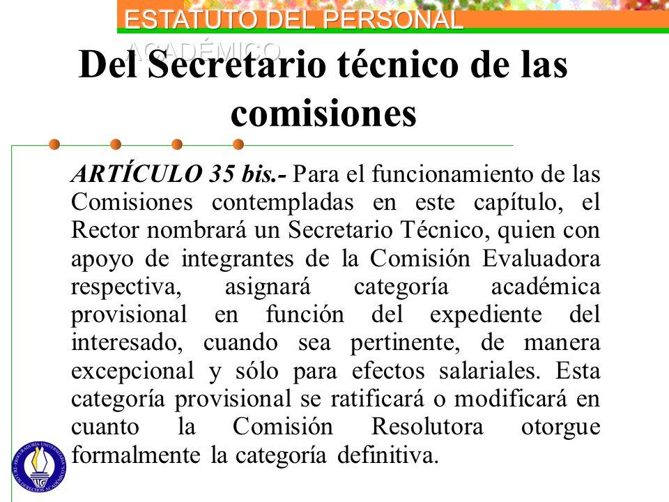 Del Secretario técnico de las comisiones