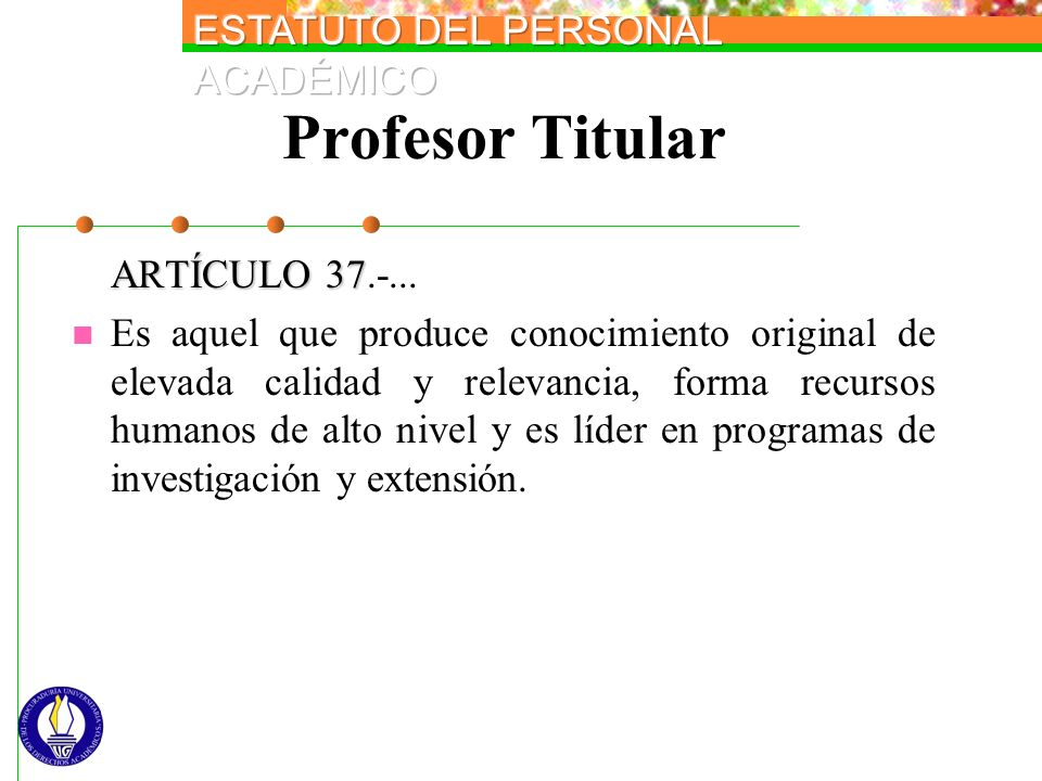 Profesor Titular ARTÍCULO 37.-...
