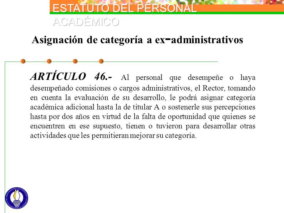 Asignación de categoría a ex-administrativos