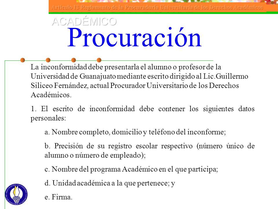 Artículo 13 Reglamento de la Procuraduría Universitaria de los Derechos Académicos