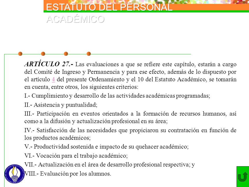 II.- Asistencia y puntualidad;