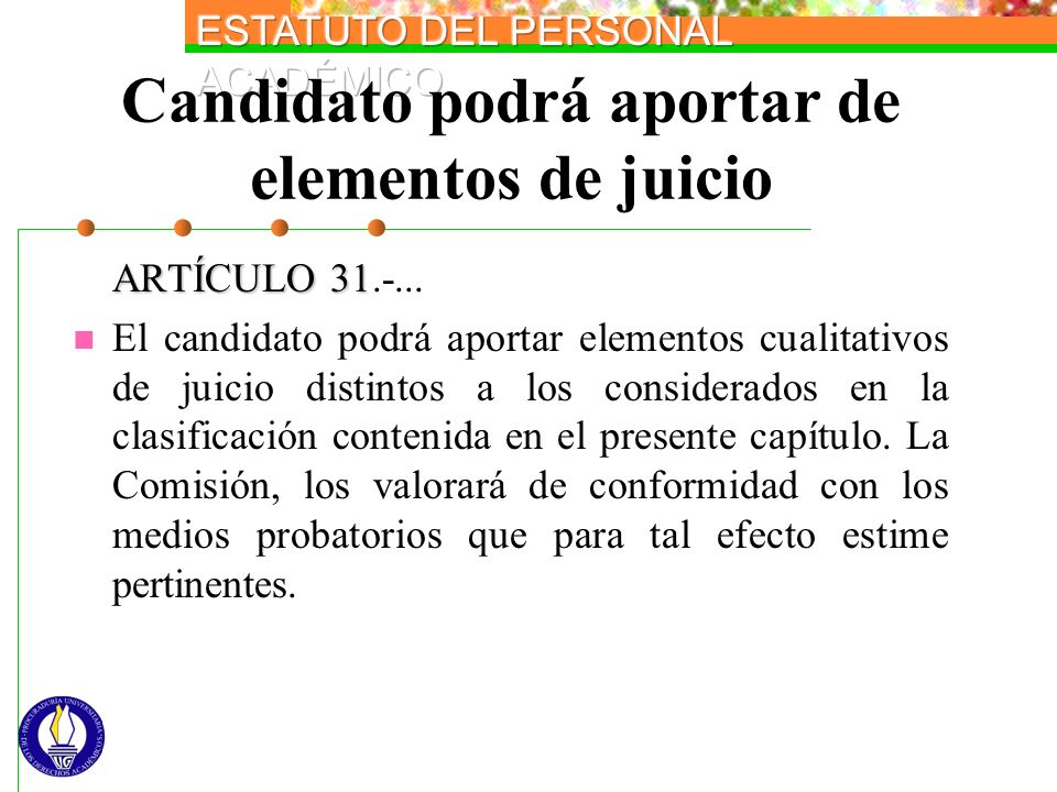 Candidato podrá aportar de elementos de juicio