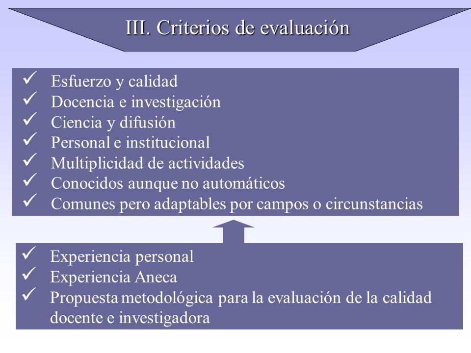 III. Criterios de evaluación
