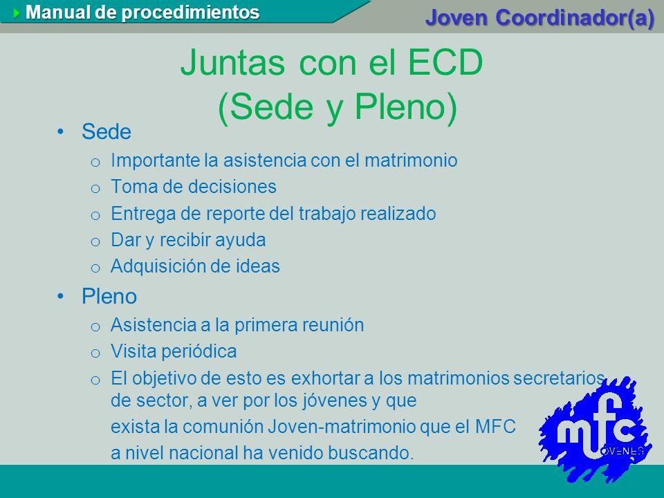 Juntas con el ECD (Sede y Pleno)