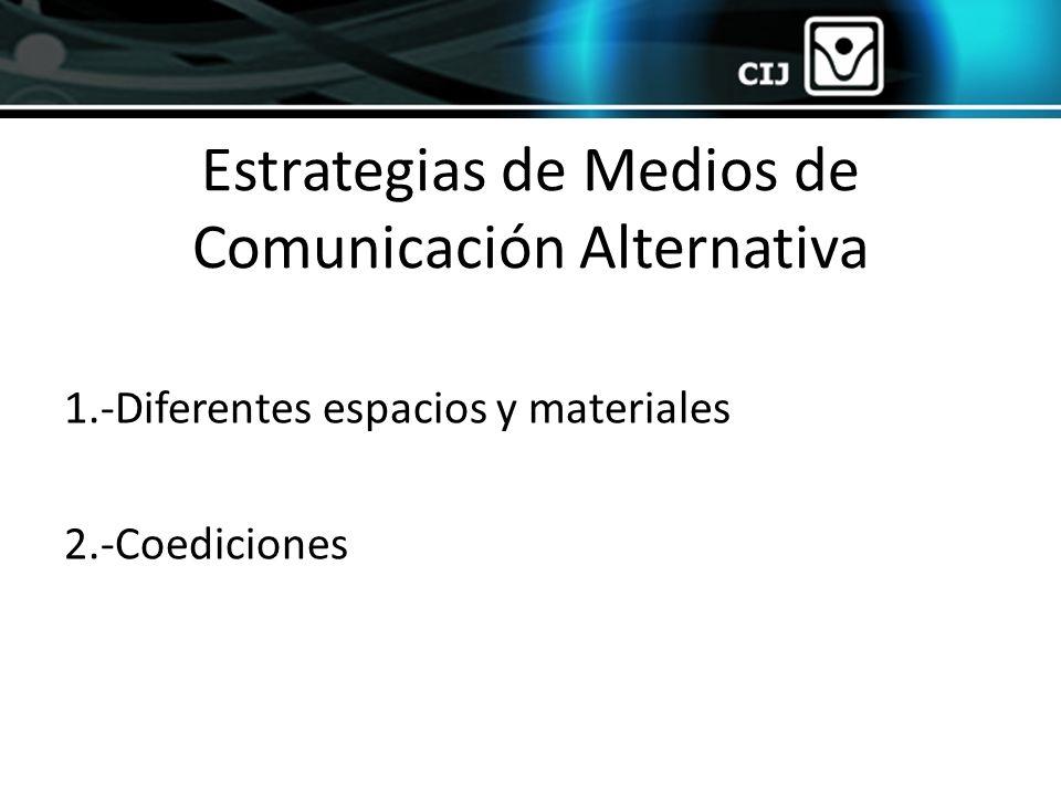 Estrategias de Medios de Comunicación Alternativa
