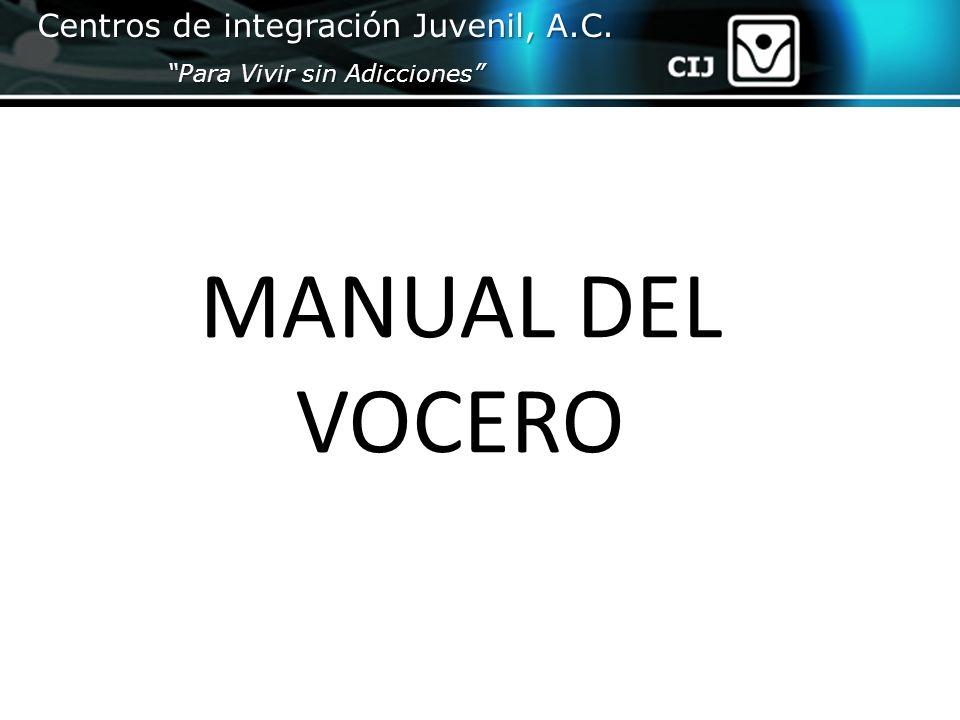 MANUAL DEL VOCERO Centros de integración Juvenil, A.C.