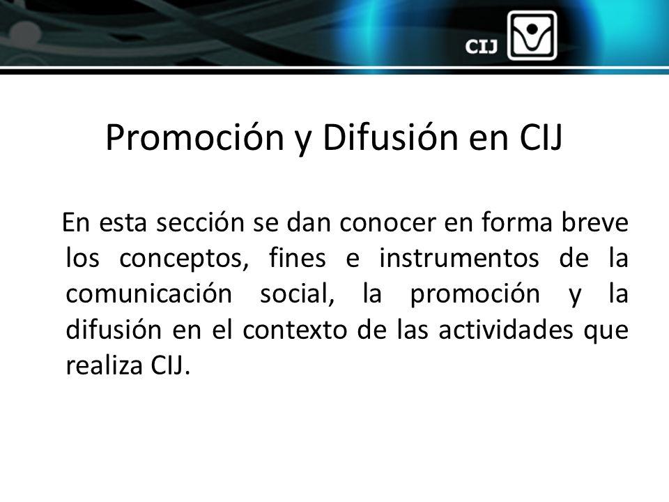 Promoción y Difusión en CIJ