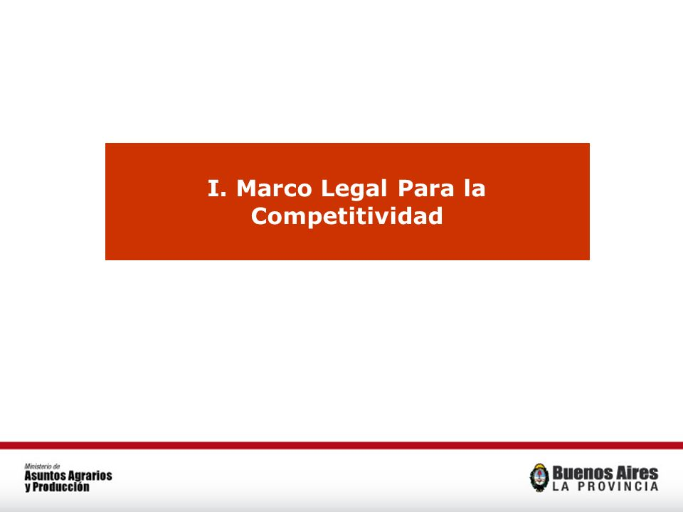 I. Marco Legal Para la Competitividad