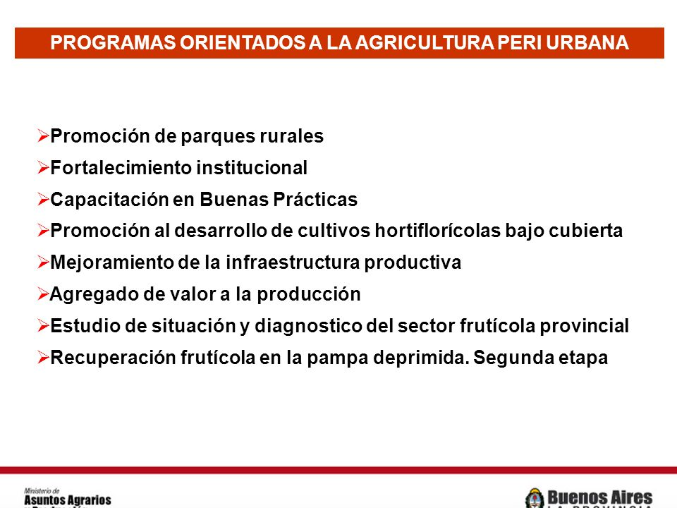 PROGRAMAS ORIENTADOS A LA AGRICULTURA PERI URBANA