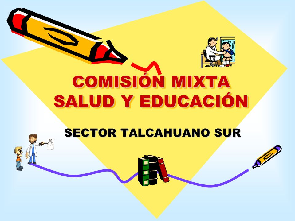 COMISIÓN MIXTA SALUD Y EDUCACIÓN
