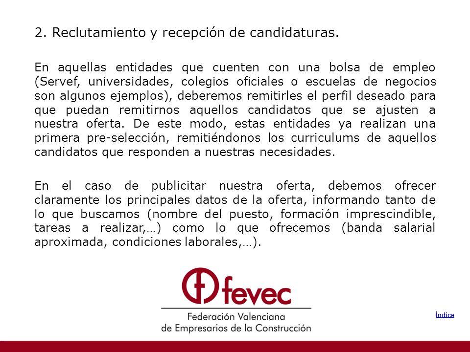 2. Reclutamiento y recepción de candidaturas.