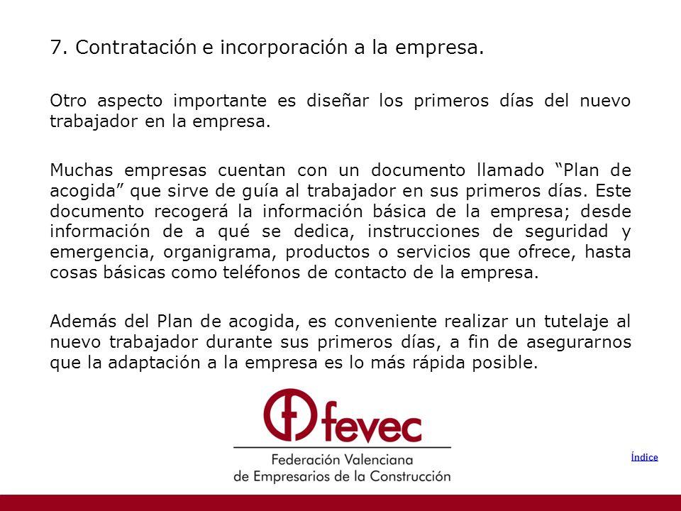 7. Contratación e incorporación a la empresa.