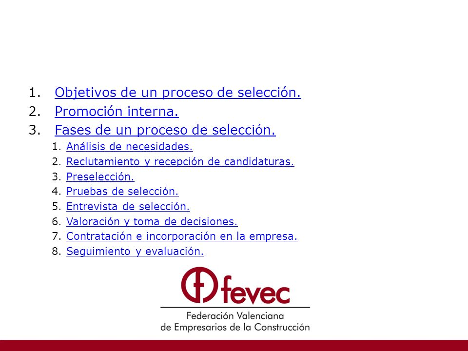 Objetivos de un proceso de selección. Promoción interna.