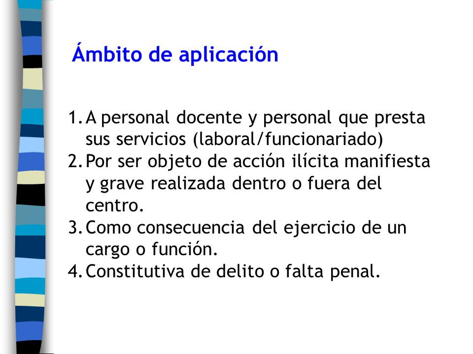 Ámbito de aplicación A personal docente y personal que presta sus servicios (laboral/funcionariado)