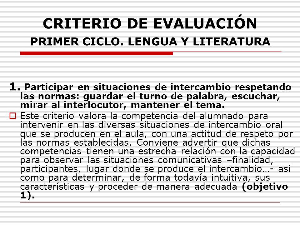 CRITERIO DE EVALUACIÓN PRIMER CICLO. LENGUA Y LITERATURA