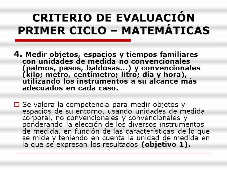CRITERIO DE EVALUACIÓN PRIMER CICLO – MATEMÁTICAS