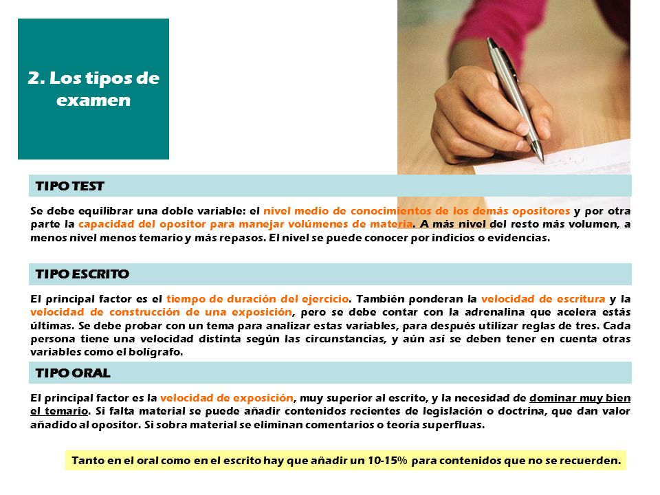 2. Los tipos de examen TIPO TEST TIPO ESCRITO TIPO ORAL