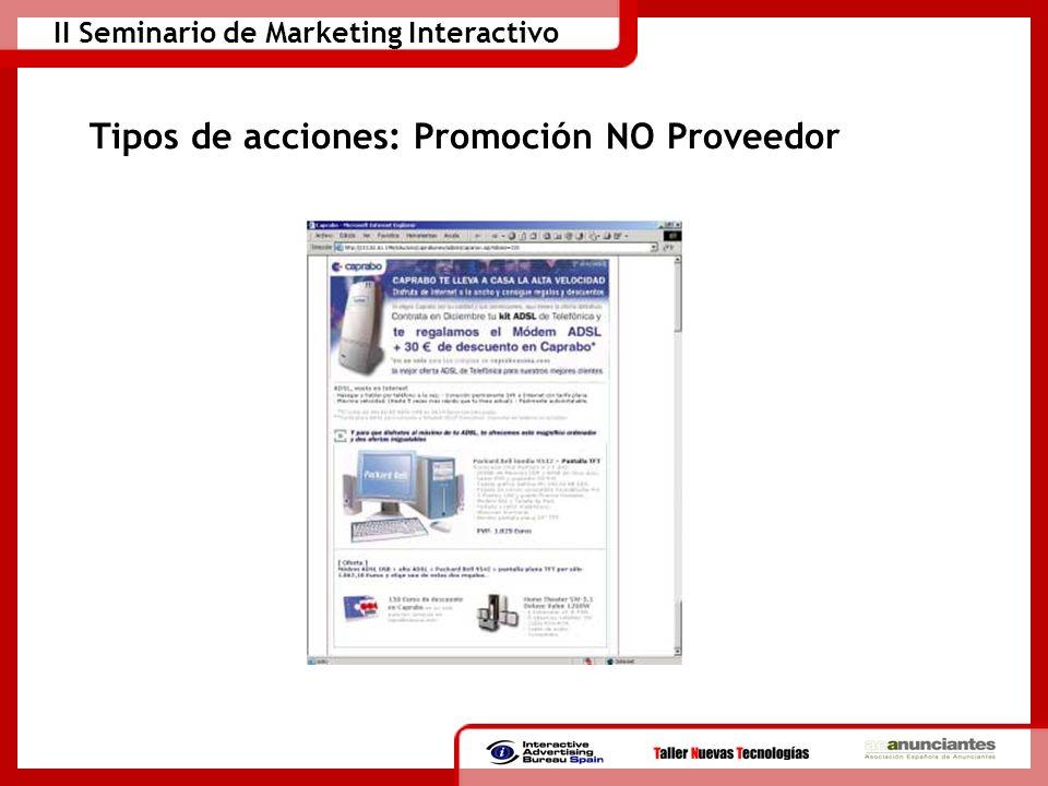 Tipos de acciones: Promoción NO Proveedor