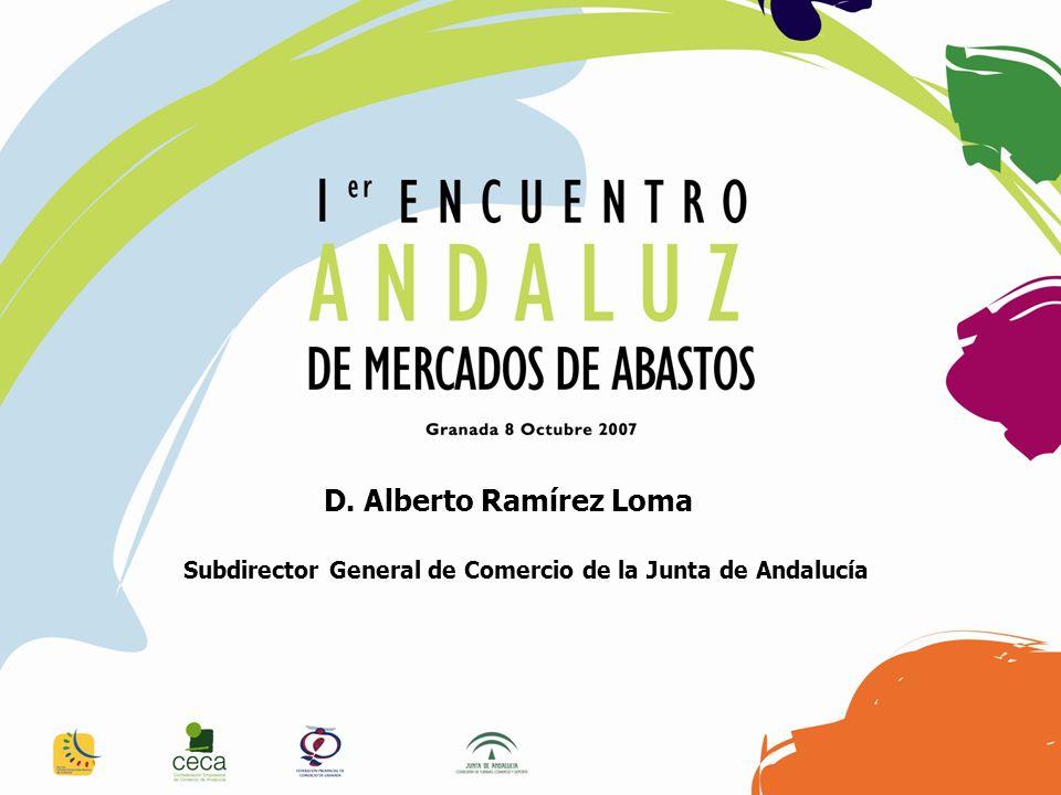 Subdirector General de Comercio de la Junta de Andalucía