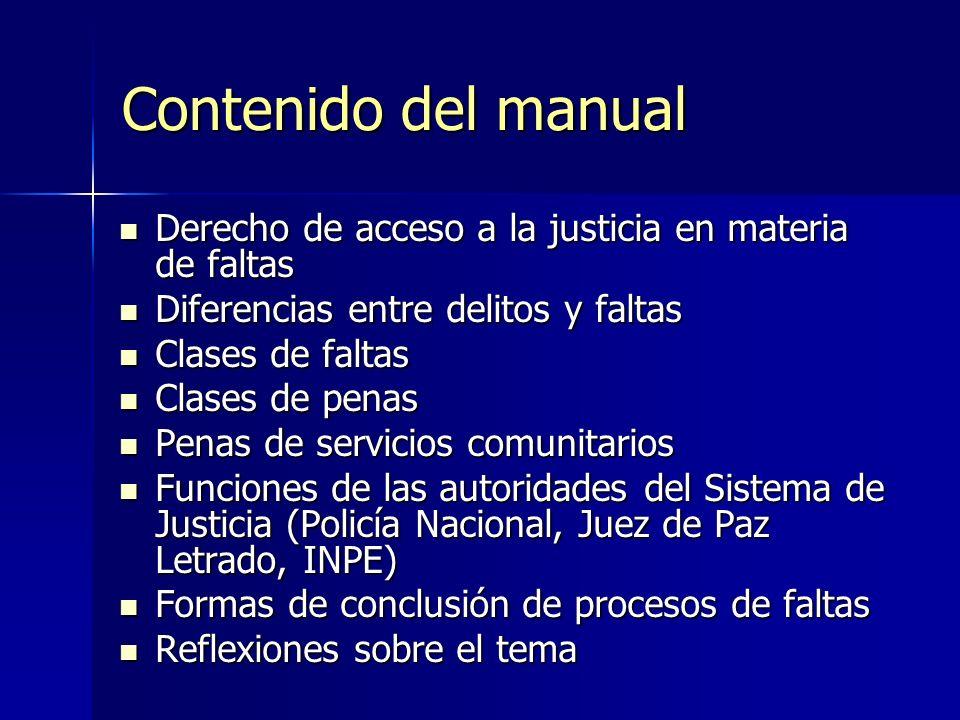 Contenido del manual Derecho de acceso a la justicia en materia de faltas. Diferencias entre delitos y faltas.
