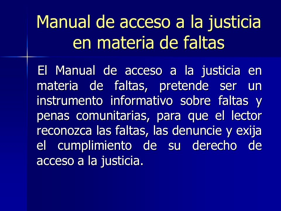 Manual de acceso a la justicia en materia de faltas