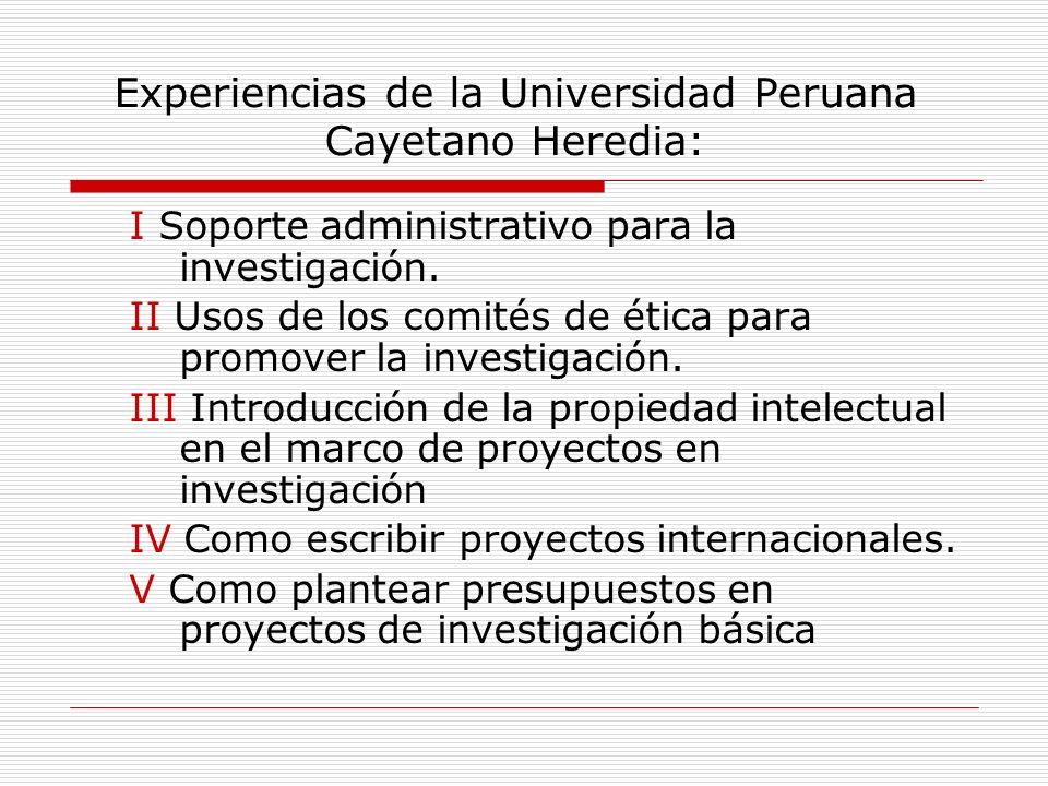 Experiencias de la Universidad Peruana Cayetano Heredia: