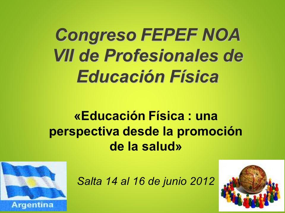 Congreso FEPEF NOA VII de Profesionales de Educación Física
