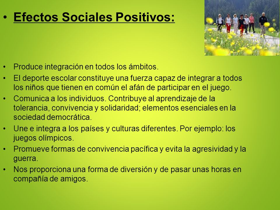 Efectos Sociales Positivos: