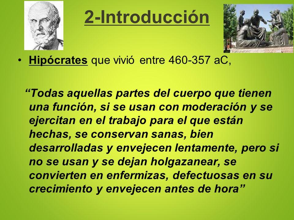 2-Introducción Hipócrates que vivió entre 460-357 aC,