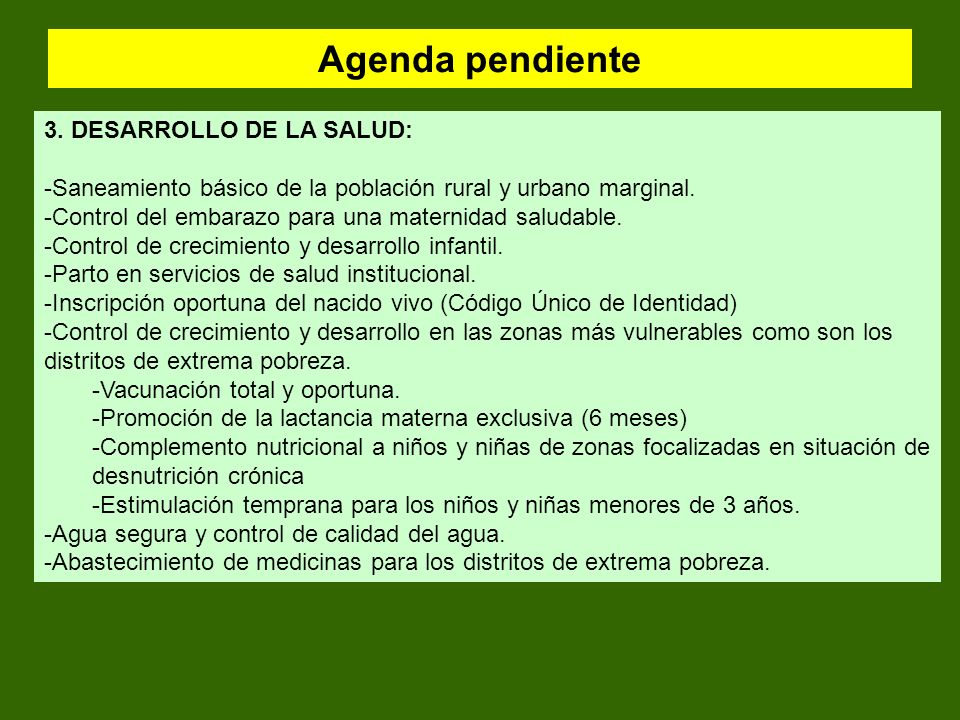 Agenda pendiente 3. DESARROLLO DE LA SALUD: