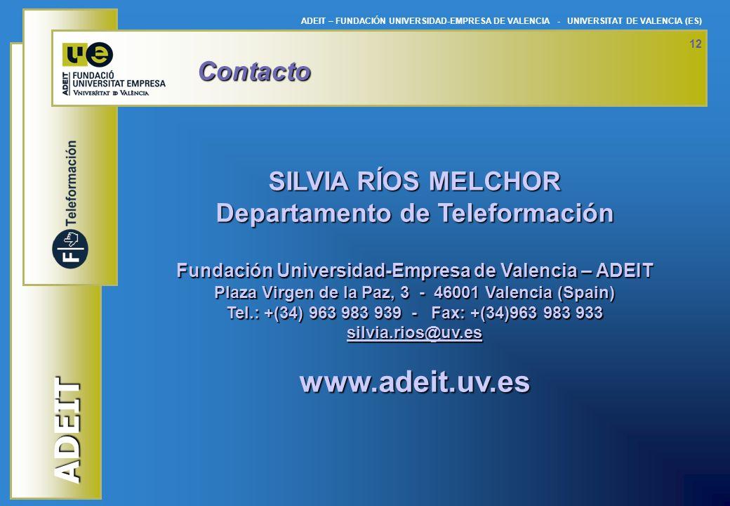 www.adeit.uv.es Contacto SILVIA RÍOS MELCHOR