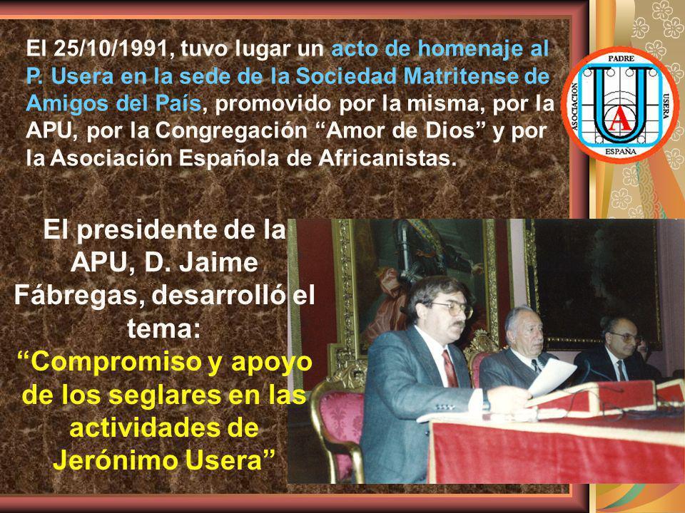 El 25/10/1991, tuvo lugar un acto de homenaje al P