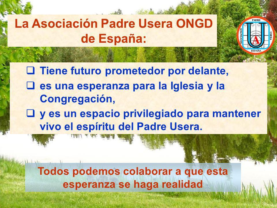 La Asociación Padre Usera ONGD de España: