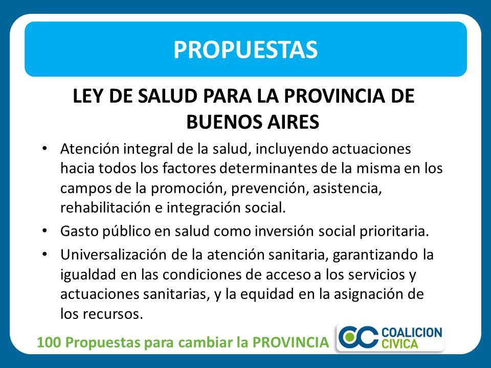 LEY DE SALUD PARA LA PROVINCIA DE BUENOS AIRES