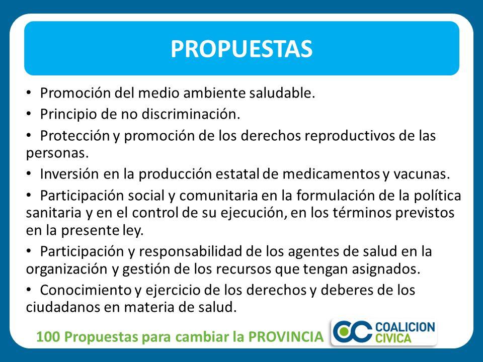 PROPUESTAS Promoción del medio ambiente saludable.