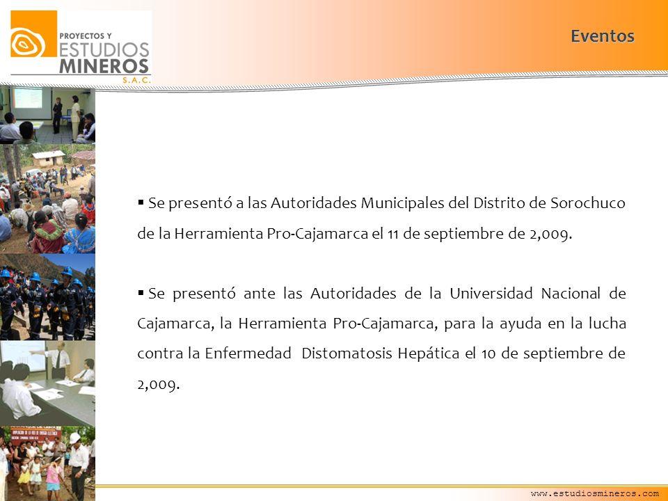 Eventos Se presentó a las Autoridades Municipales del Distrito de Sorochuco de la Herramienta Pro-Cajamarca el 11 de septiembre de 2,009.