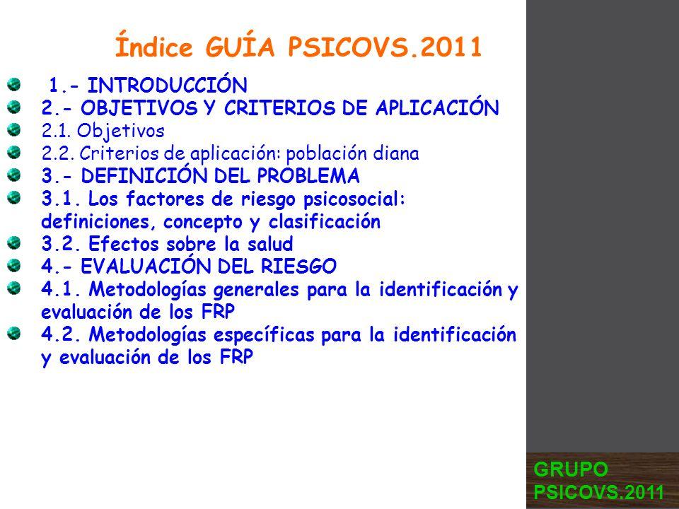 Índice GUÍA PSICOVS.2011 GRUPO PSICOVS.2011 1.- INTRODUCCIÓN